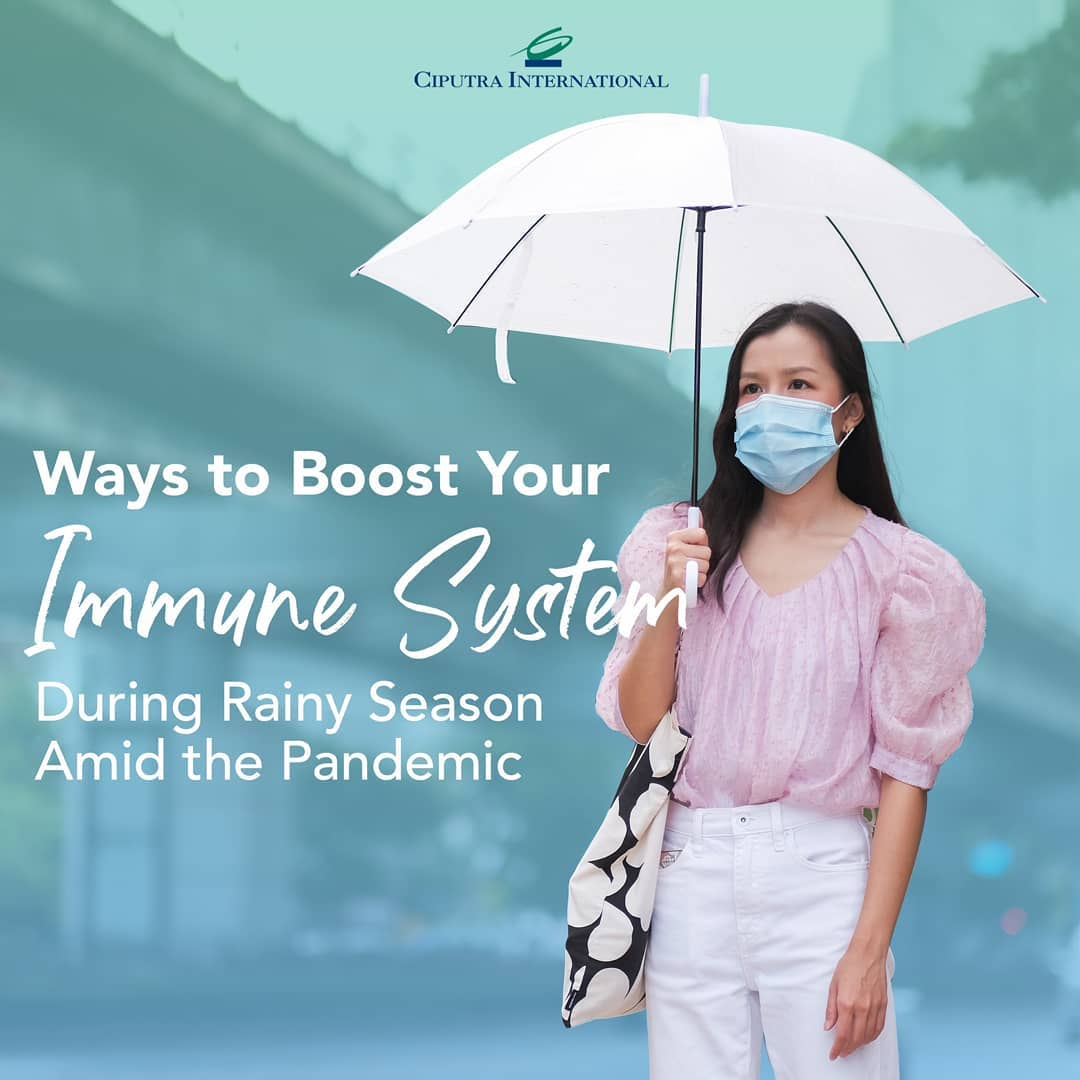 Ways to Boost Your Immune System During Rainy Season Amid the Pandemic