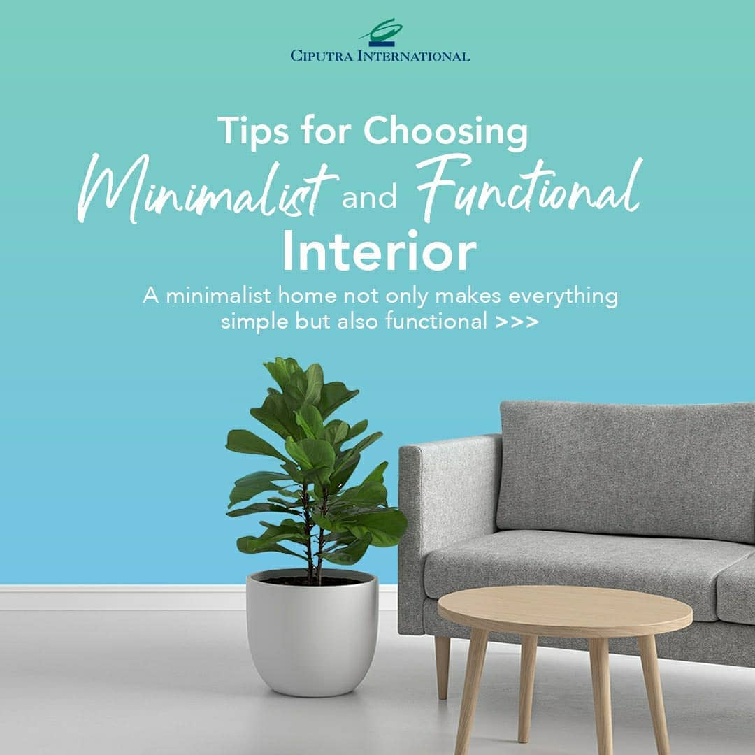 Tips for Choosing Minimalist and Functional Interior